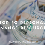 Top 40 Personal Finance Resources | Simplifinances