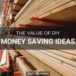 The Value of DIY | Simplifinances