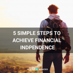 5 Simple Steps to Achieve Financial Independence | Simplifinances