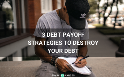 3 Debt Payoff Strategies to Destroy Your Debt