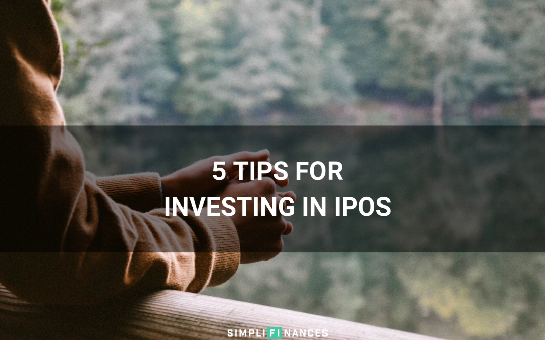 5 Tips For Investing In IPOs