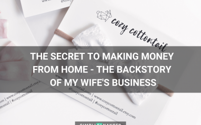 The Secret to Making Money From Home – The Backstory of My Wife's Business