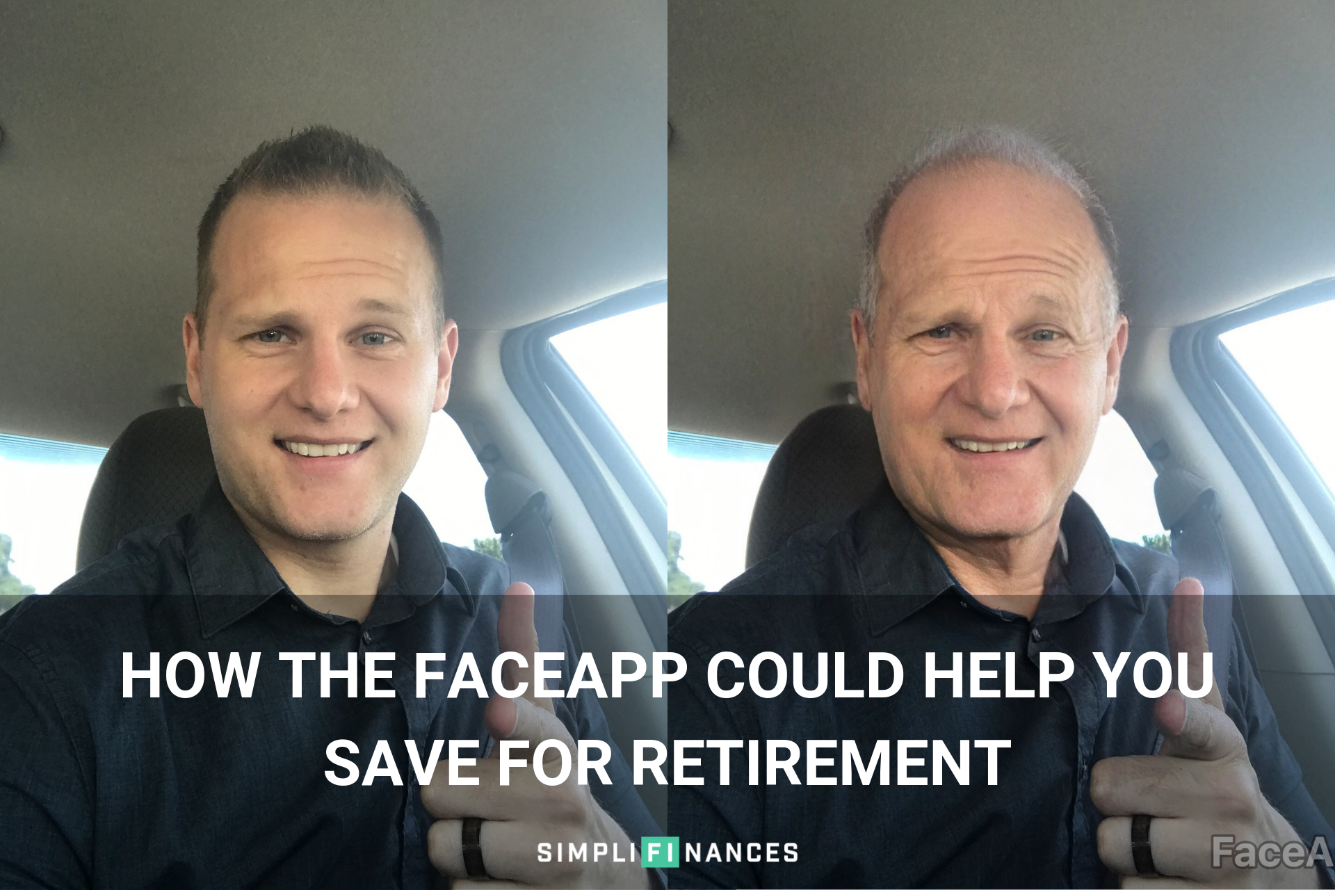 How the FaceApp Could Help You Save For Retirement