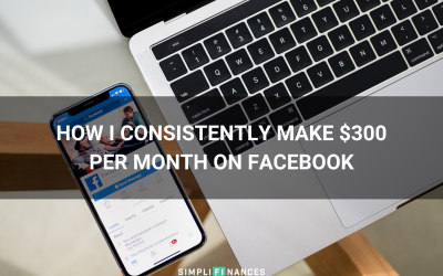 How I Consistently Make $300 Per Month on Facebook