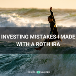 Investing Mistakes I Made with a Roth IRA | Simplifinances