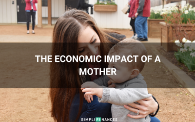 The Economic Impact of a Mother