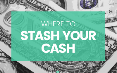 Where to Stash Your Cash