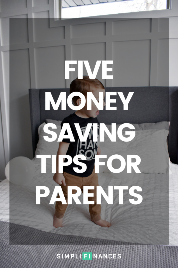 Money Saving Tips for Parents | Simplifinances